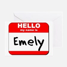Hello my name is Emely Greeting Card