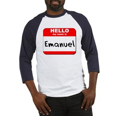 Hello my name is Emanuel Baseball Jersey