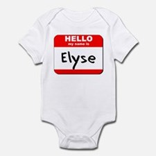 Hello my name is Elyse Infant Bodysuit