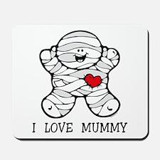 I Love Mummy Mousepad