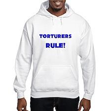 Torturers Rule! Hoodie
