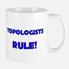 Topologists Rule! Mug