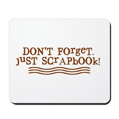 Don't Forget Mousepad