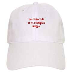 Intelligent Design? Baseball Cap