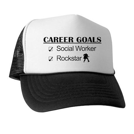 Social Worker Career Goals - Rockstar Trucker Hat