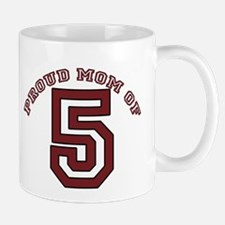 Proud Mom of 5 Mug