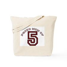 Proud Mom of 5 Tote Bag