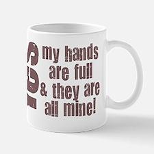 yestheyareallmine-2 Mugs