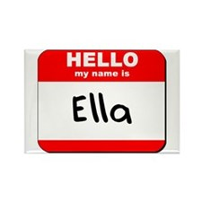 Hello my name is Ella Rectangle Magnet