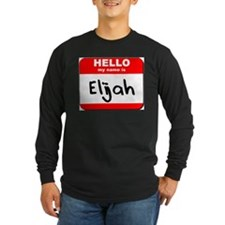 Hello my name is Elijah T