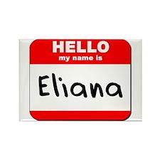 Hello my name is Eliana Rectangle Magnet