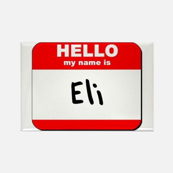 Hello my name is Eli Rectangle Magnet