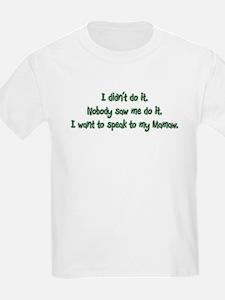 Want to Speak to Mamaw T-Shirt