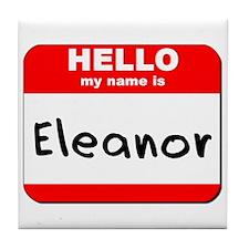 Hello my name is Eleanor Tile Coaster