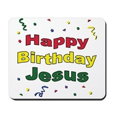 Happy Birthday Jesus Mousepad