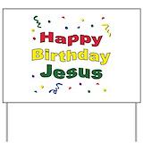 Happy birthday jesus Yard Signs