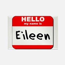 Hello my name is Eileen Rectangle Magnet