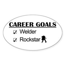 Welder Career Goals - Rockstar Oval Decal