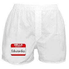 Hello my name is Eduardo Boxer Shorts