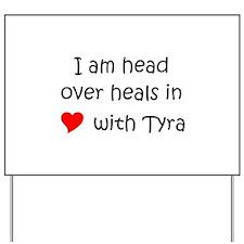 Cool Tyra Yard Sign