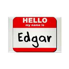 Hello my name is Edgar Rectangle Magnet