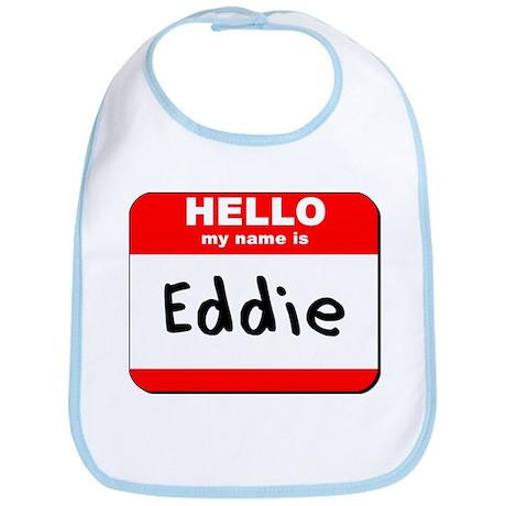 Hello my name is Eddie Bib