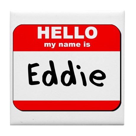Hello my name is Eddie Tile Coaster