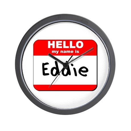 Hello my name is Eddie Wall Clock