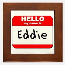 Hello my name is Eddie Framed Tile