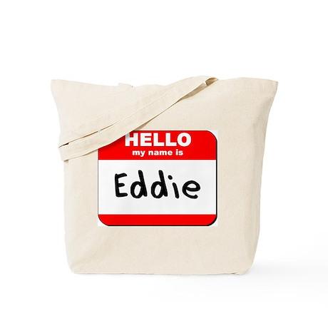 Hello my name is Eddie Tote Bag
