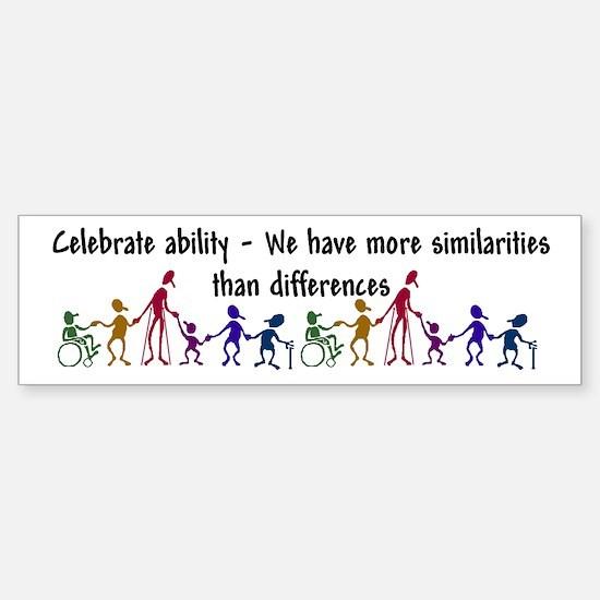 """""""Celebrate Ability"""" Bumper Bumper Sticker"""
