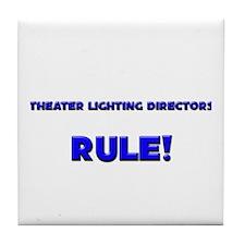 Theater Lighting Directors Rule! Tile Coaster