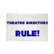 Theatre Directors Rule! Rectangle Magnet