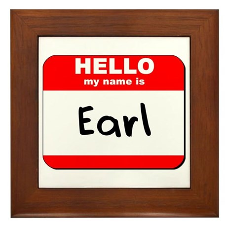 Hello my name is Earl Framed Tile
