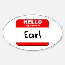 Hello my name is Earl Oval Decal