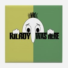 Kilroy Was Here Tile Coaster