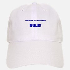 Theater Set Designer Rule! Baseball Baseball Cap