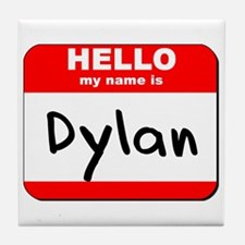 Hello my name is Dylan Tile Coaster