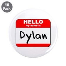 "Hello my name is Dylan 3.5"" Button (10 pack)"