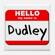 Hello my name is Dudley Tile Coaster