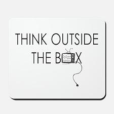 Think outside the box. Mousepad