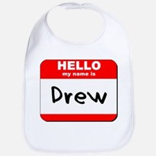 Hello my name is Drew Bib