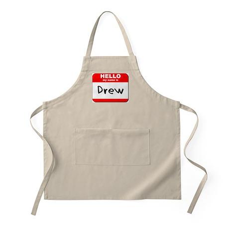 Hello my name is Drew BBQ Apron