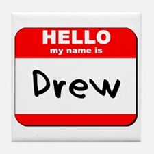 Hello my name is Drew Tile Coaster