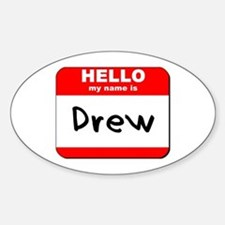 Hello my name is Drew Oval Decal