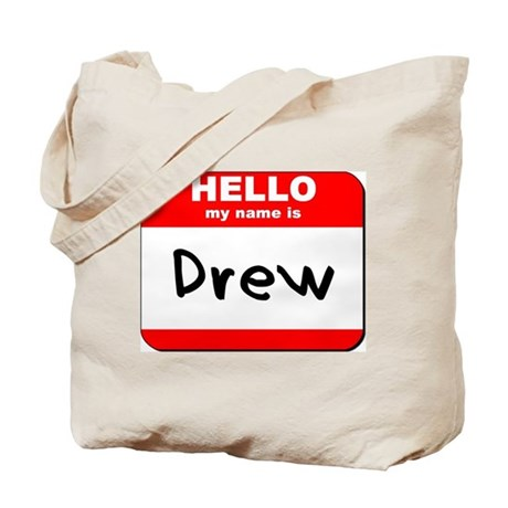 Hello my name is Drew Tote Bag