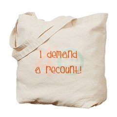40th birthday demand a recount Tote Bag