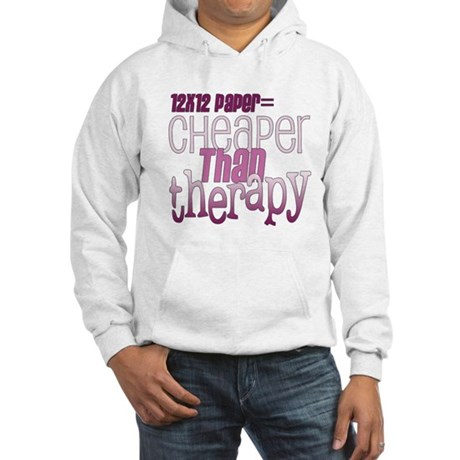 Cheaper than Therapy Hooded Sweatshirt