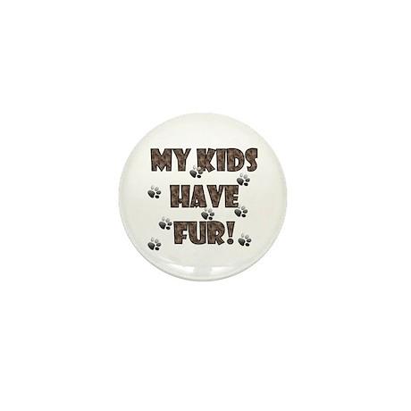 My Kids Have Fur! brown Mini Button