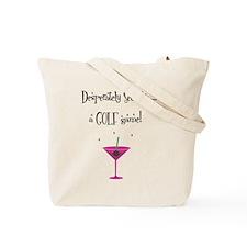 Desperately Seeking..... - Tote Bag